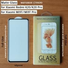 Матовое защитное стекло AG Matte Glass для смартфона Xiaomi Redmi K20 / Xiaomi Redmi K20 Pro / Xiaomi Mi9T / Xiaomi Mi9T Pro, показатель по минералогической шкале твёрдости 9H, в 3 раза более устойчиво к царапинам, чем обычная защитная плёнка, не влияет на чувствительность сенсора, антибликовое покрытие, олеофобное покрытие, набор для подклеивания краёв защитного стекла, liquid, Киев